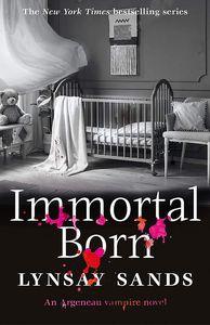 [Argeneau Vampire: Book 30: Immortal Born (Product Image)]