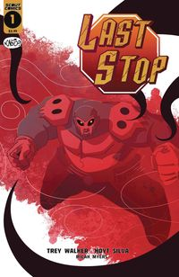 [The cover for Last Stop #1]