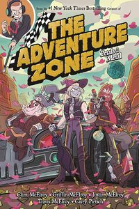 [The Adventure Zone: Volume 3: Petals To The Metal (Product Image)]