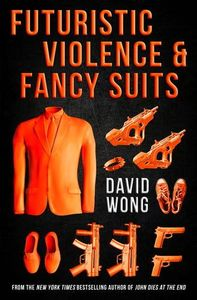 [Futuristic Violence & Fancy Suits (Product Image)]