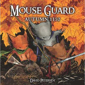 [Mouse Guard: Volume 1: Autumn 1152 (Hardcover - Titan Edition) (Product Image)]