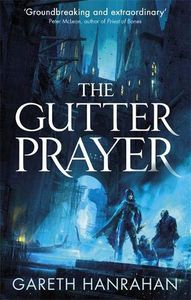 [The Black Iron Legacy: Book 1: The Gutter Prayer (Product Image)]