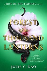 [Rise Of The Empress: Book 1: Forest Of A Thousand Lanterns (Product Image)]