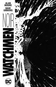 [Watchmen: Noir (Hardcover - Signed Edition) (Product Image)]
