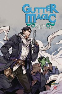 [The cover for Gutter Magic: Smoke & Mirrors #3]