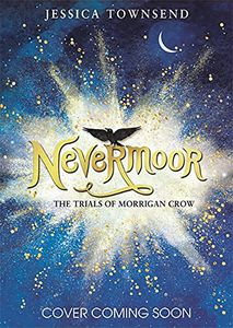 [Nevermoor: The Trials Of Morrigan Crow (Product Image)]