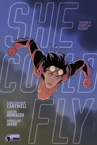 [She Could Fly: Volume 3: Fight Or Flight (Product Image)]