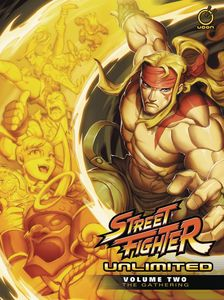 [Street Fighter Unlimited: Volume 2: The Gathering (Hardcover) (Product Image)]