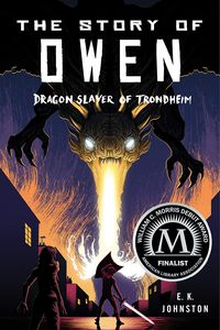 [The Story Of Owen: Dragon Slayer Of Trondheim (Product Image)]
