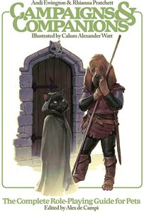 [Campaigns & Companions: The Complete Role-Playing Guide For Pets (Hardcover) (Product Image)]