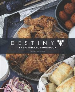 [Destiny: The Official Cookbook (Hardcover) (Product Image)]