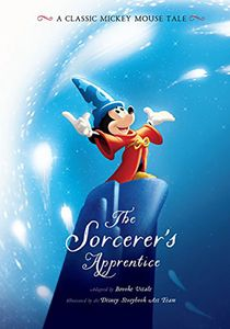 [The Sorcerer's Apprentice: A Classic Mickey Mouse Tale (Hardcover) (Product Image)]