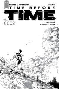 [Time Before Time #2 (Cover D Shalvey Black & White Variant) (Product Image)]