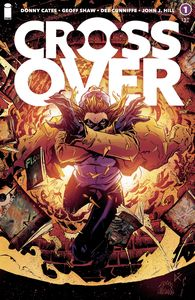 [Crossover #1 (Cover B Stegman & Cunniffe) (Product Image)]