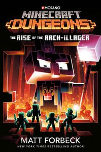 [Minecraft Dungeons: Rise Of The Arch-Illager (Hardcover) (Product Image)]