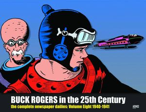[Buck Rogers In The 25th Century: The Dailies: Volume 8: 1940-1941 (Hardcover) (Product Image)]