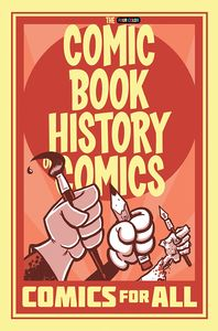 [Comic Book History Of Comics: Comics For All (Product Image)]