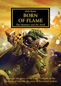 [Born Of Flame: The Horus Heresy: The Hammer & The Anvil (Hardcover) (Product Image)]
