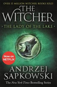 [The Witcher: Book 5: The Lady Of The Lake (New Jacket) (Product Image)]