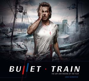 [Bullet Train: The Art & Making Of The Film (Hardcover) (Product Image)]