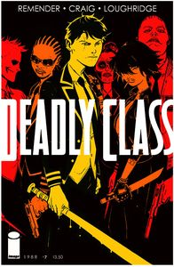[Deadly Class #7 (Product Image)]