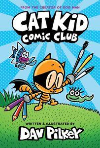 [Cat Kid Comic Club: Volume 1 (Hardcover) (Product Image)]