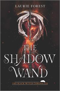 [The Black Witch Chronicles: Book 3: The Shadow Wand (Product Image)]
