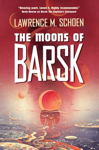[Barsk: Book 2: The Moons Of Barsk (Hardcover) (Product Image)]