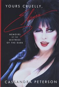 [Yours Cruelly, Elvira: Memoirs Of The Mistress Of The Dark (Hardcover) (Product Image)]