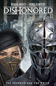 [Dishonored: Volume 2: The Peeress And The Price (Product Image)]