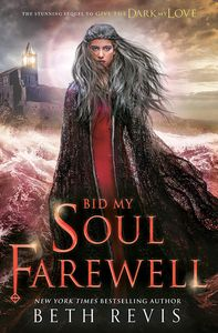 [Bid My Soul Farewell (Hardcover) (Product Image)]