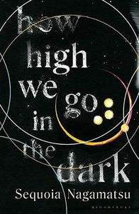[How High We Go In The Dark (Hardcover) (Product Image)]