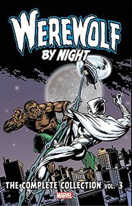 [Werewolf By Night: Complete Collection: Volume 3 (Product Image)]