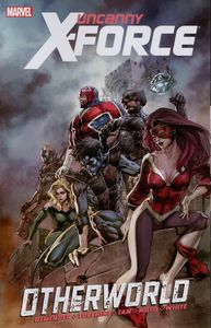 [Uncanny X-Force: Volume 5: Otherworld (Product Image)]