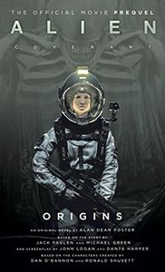 [Alien: Covenant: Origins: The Official Movie Prequel (Product Image)]
