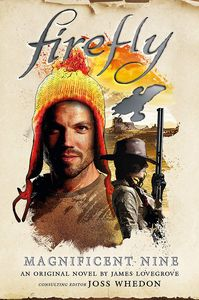 [Firefly: The Magnificent Nine (Hardcover) (Product Image)]