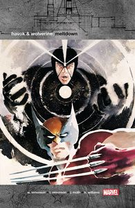 [Havok & Wolverine: Meltdown (New Printing) (Product Image)]