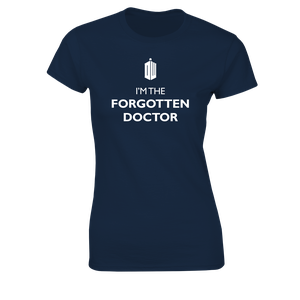 [Doctor Who: Women's Fit T-Shirt: I'm The Forgotten Doctor (Product Image)]