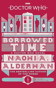 [Doctor Who: Borrowed Time (Product Image)]