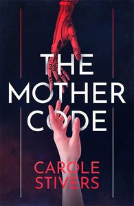 [The Mother Code (Hardcover) (Product Image)]