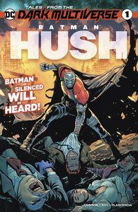 [Tales From The Dark Multiverse: Batman Hush #1 (Product Image)]
