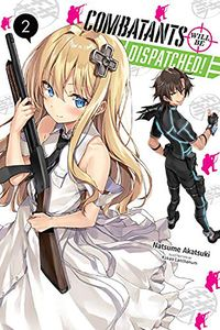 [Combatants Will Be Dispatched!: Volume 2 (Light Novel) (Product Image)]