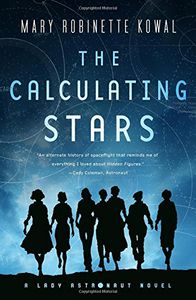 [Lady Astronaut: Book 1: The Calculating Stars (Product Image)]