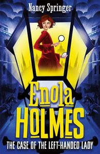 [Enola Holmes: Book 2: The Case Of The Left-Handed Lady (Product Image)]