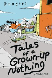 [The cover for Fungirl: Tales Of A Grown Up Nothing: One Shot]