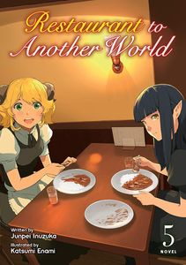 [Restaurant To Another World: Volume 5 (Light Novel) (Product Image)]