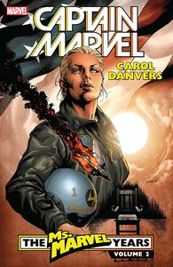 [Captain Marvel: Carol Danvers: Volume 2: The Ms Marvel Years (Product Image)]