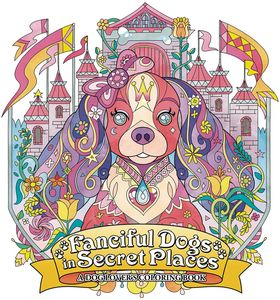 [Fanciful Dogs In Secret Places: Coloring Book (Product Image)]