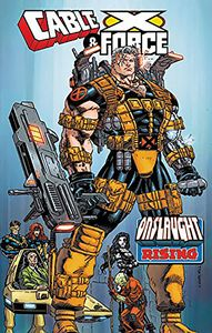 [Cable & X-Force: Onslaught Rising (Product Image)]