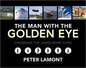 [The Man With The Golden Eye: Designing The James Bond Films (Hardcover) (Product Image)]